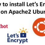 How to install Let's Encrypt SSL on Apache2 Ubuntu