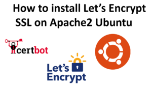 Read more about the article How to install Let's Encrypt SSL on Apache2 Ubuntu